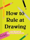 How to Rule at Drawing - Book