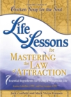 Life Lessons for Mastering the Law of Attraction : 7 Essential Ingredients for Living a Prosperous Life - eBook