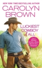 The Luckiest Cowboy of All : Two full books for the price of one - Book