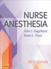 Nurse Anesthesia - E-Book - eBook