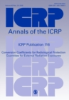 ICRP Publication 116 : Conversion Coefficients for Radiological Protection Quantities for External Radiation Exposures - Book