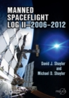 Manned Spaceflight Log II-2006-2012 - eBook