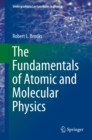 The Fundamentals of Atomic and Molecular Physics - eBook