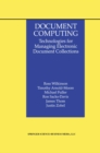 Document Computing : Technologies for Managing Electronic Document Collections - eBook