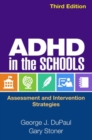 ADHD in the Schools, Third Edition : Assessment and Intervention Strategies - Book