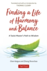 Finding a Life of Harmony and Balance : A Taoist Master's Path to Wisdom - eBook