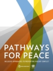Pathways for peace : inclusive approaches to preventing violent conflict - Book