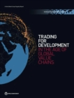 World Development Report 2020 : Trading for Development in the Age of Global Value Chains - Book