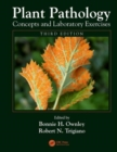 Plant Pathology Concepts and Laboratory Exercises - Book