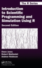 Introduction to Scientific Programming and Simulation Using R - Book