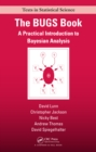 The BUGS Book : A Practical Introduction to Bayesian Analysis - eBook