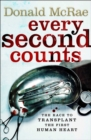 Every Second Counts : The Extraordinary Race to Transplant the First Human Heart - eBook