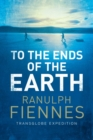 To the Ends of the Earth - eBook