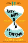 They Both Die at the End : The international No.1 bestseller! - Book