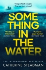 Something in the Water : The Gripping Reese Witherspoon Book Club Pick! - Book
