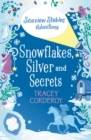 Snowflakes, Silver and Secrets - Book