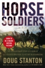 12 Strong : The Declassified True Story of the Horse Soldiers - Book