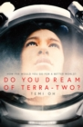 Do You Dream of Terra-Two? - Book