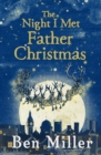 The Night I Met Father Christmas - Book