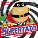 Supertato Carnival Catastro-Pea! - Book