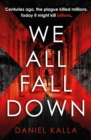 We All Fall Down : The gripping, addictive page-turner of 2019 from the international bestseller - eBook