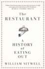 The Restaurant : A History of Eating Out - Book