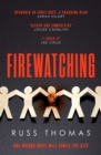 Firewatching : The must-read Thriller of the Month - Book