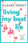 Living My Best Life : An uplifting and heart-warming debut that celebrates friendship - Book