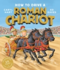 How to Drive a Roman Chariot - Book