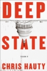 Deep State : The most addictive thriller of the decade - Book