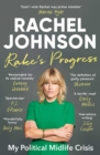 Rake's Progress : My Political Midlife Crisis - Book