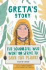 Greta's Story : The Schoolgirl Who Went On Strike To Save The Planet - Book