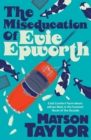 The Miseducation of Evie Epworth : Radio 2 Book Club Pick - Book