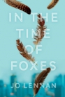 In the Time of Foxes - Book