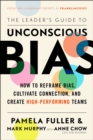 The Leader's Guide to Unconscious Bias - Book