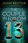 The Couple in Room 13 : The most gripping thriller you'll read this year! - Book