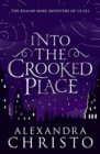 Into The Crooked Place - Book