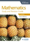 Mathematics for the IB Diploma Study and Revision Guide : SL and HL - Book