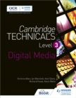 Cambridge Technicals Level 3 Digital Media - Book