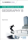 My Revision Notes: WJEC Eduqas GCSE (9 1) Geography B - eBook