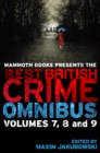 Mammoth Books presents The Best British Crime Omnibus: Volume 7, 8 and 9 - eBook