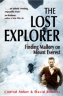 The Lost Explorer : Finding Mallory on Mount Everest - eBook