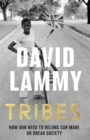 Tribes : A Search for Belonging in a Divided Society - Book