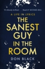 The Sanest Guy in the Room : A Life in Lyrics - Book