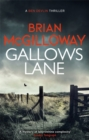 Gallows Lane : An ex con and drug violence collide in the borderlands of Ireland... - Book
