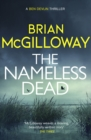 The Nameless Dead : What's left to do, when the law forbids a murder investigation? - eBook