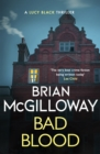 Bad Blood : A compelling, page-turning and current Irish crime thriller - eBook