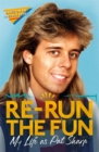 Re-run the Fun : My Life as Pat Sharp - Book