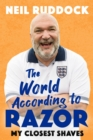 The World According to Razor : My Closest Shaves - Book