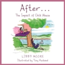 After... : The Impact of Child Abuse - Book